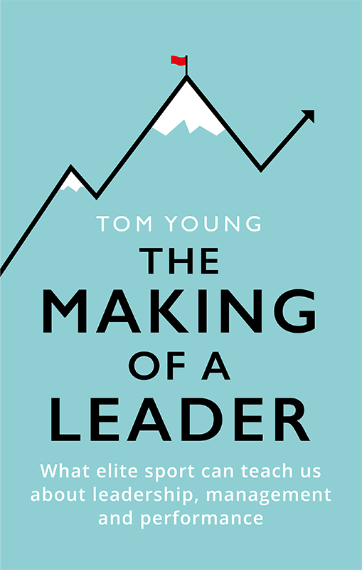 Cognite - Tom Young - Book - The Making of a Leader - Front Cover